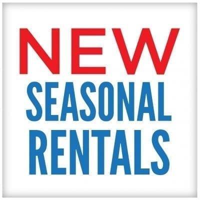 New Seasonal Rentals